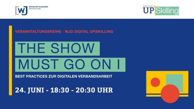 wjd-digital-upskilling-show-must-go-on-eins